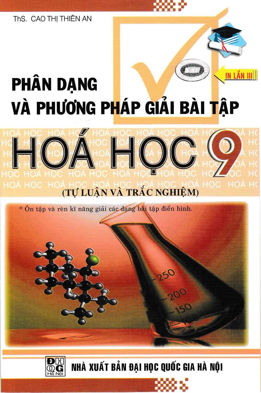Phân Dạng Và Phương Pháp Giải Bài Tập Hóa Học 9 - EBOOK/PDF/PRC/EPUB