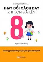 Thay Đổi Cách Dạy Khi Con Gái Lên 8 Tuổi