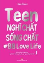 Teen Nghĩ Chất Sống Chất - Tập 1