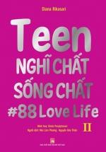 Teen Nghĩ Chất Sống Chất - Tập 2