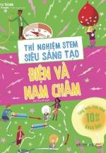 Thí Nghiệm Stem Siêu Sáng Tạo - Điện Và Nam Châm