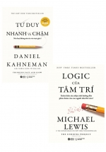 Combo Sách Logic Của Tâm Trí + Tư Duy Nhanh Và Chậm (Bộ 2 Cuốn)