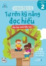Tự Rèn Kỹ Năng Đọc Hiểu Cho Học Sinh Tiểu Học - Tập 2