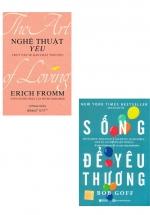 Combo Sách Sống Để Yêu Thương + Nghệ Thuật Yêu: Truy Vấn Về Bản Chất Tình Yêu (Bộ 2 Cuốn)