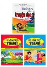 Combo Tuyển Chọn Những Truyện Đọc Hay Cho Học Sinh Lớp 2 + Kể Chuyện Theo Tranh Lớp 2 (Bộ 3 Cuốn)