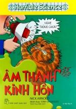 Horrible Science - Âm Thanh Kinh Hồn