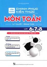 Cẩm Nang Chinh Phục Kiến Thức Môn Toán Lớp 6,7,8