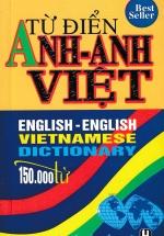 Từ Điển Anh - Anh - Việt (150000 Từ)