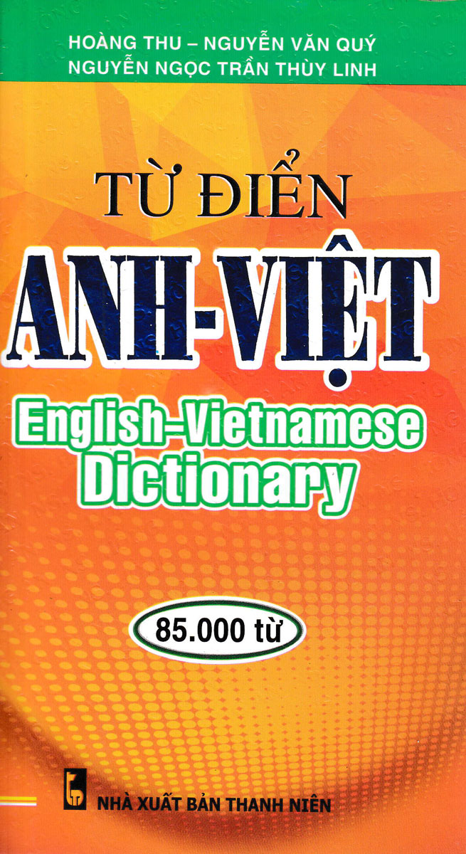 Từ Điển Anh - Việt (85000 Từ)