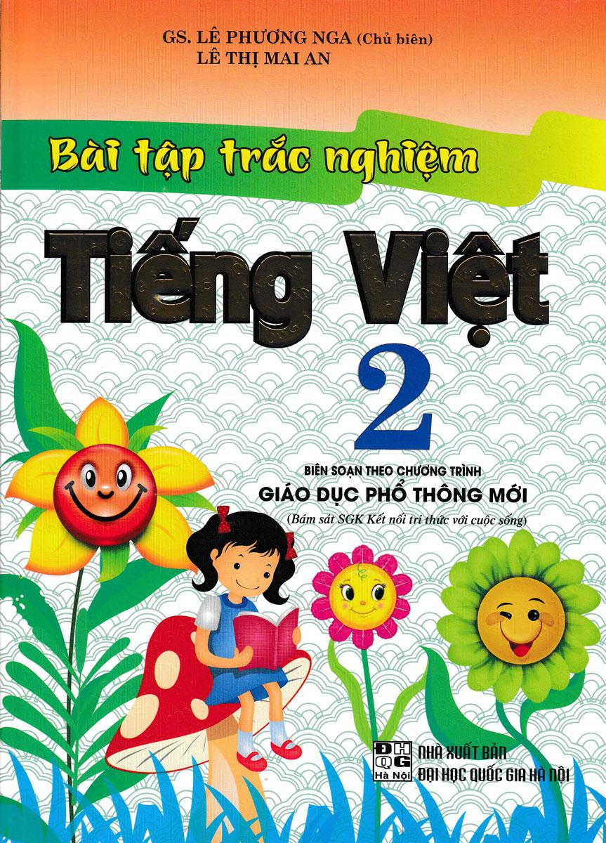 Bài Tập Trắc Nghiệm Tiếng Việt Lớp 2 (Bám Sát SGK Kết Nối Tri Thức Với Cuộc Sống)