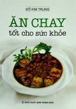 Ăn Chay Tốt Cho Sức Khỏe