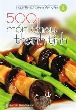 500 Món Chay Thanh Tịnh - Tập 3