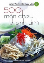 500 Món Chay Thanh Tịnh - Tập 8