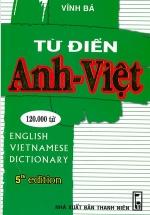 Từ Điển Anh - Việt 120.000 Từ (Bìa Mềm)