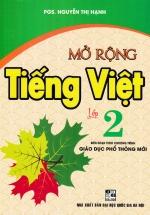 Mở Rộng Tiếng Việt Lớp 2 (Theo Chương Trình Giáo Dục Phổ Thông Mới)