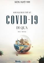 Khi Đại Dịch Thế Kỷ Covid-19 Đi Qua