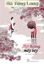Bà Tùng Long - Một Thoáng Mây Bay