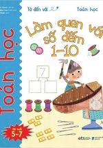 Tớ Đến Với Toán Học - Làm Quen Với Số Đếm 1-10