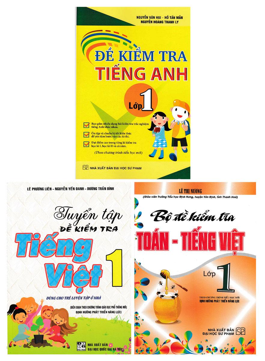 Combo Đề Kiểm Tra Toán - Tiếng Việt - Tiếng Anh Lớp 1 (Bộ 3 Cuốn)