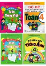 Combo Đề Kiểm Tra Toán - Tiếng Việt - Tiếng Anh Lớp 4 (Bộ 4 Cuốn)
