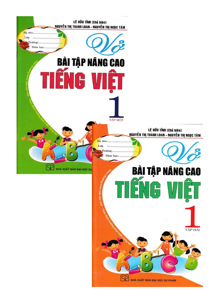 Combo Vở Bài Tập Nâng Cao Tiếng Việt 1 - Tập 1+2 (Theo Chương Trình Tiểu Học Mới Định Hướng Phát Triển Năng Lực)