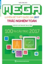 Mega Luyện Đề THPT Quốc Gia 2017 Trắc Ngiệm Toán