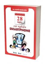 28 Ngày Cai Nghiện Smartphone