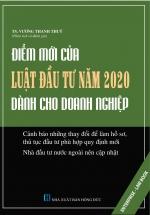 Điểm Mới Của Luật Đầu Tư Năm 2020 - Dành Cho Doanh Nghiệp