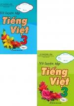 Combo Vở Luyện Tập Tiếng Việt 3 Tập 1+2 (Bộ 2 Cuốn)