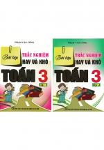 Combo Bài Tập Trắc Nghiệm Hay Và Khó Toán 3 Tập 1+2 (Bộ 2 Cuốn)
