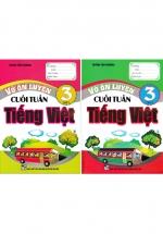 Combo Vở Ôn Luyện Cuối Tuần Tiếng Việt Lớp 3 (Tập 1+2)  (Bộ 2 Cuốn)