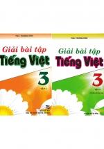Combo Giải Bài Tập Tiếng Việt 3 Tập 1+2 (Bộ 2 Cuốn)