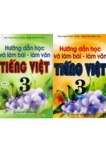Combo Hướng Dẫn Học Và Làm Bài Làm Văn Tiếng Việt 3 Tập 1+2 (Bộ 2 Cuốn)