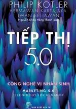 Tiếp Thị 5.0 - Công Nghệ Vị Nhân Sinh