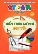 Steam For Kids - Kiến Trúc Sư Nhí Đại Tài (6-14 Tuổi)