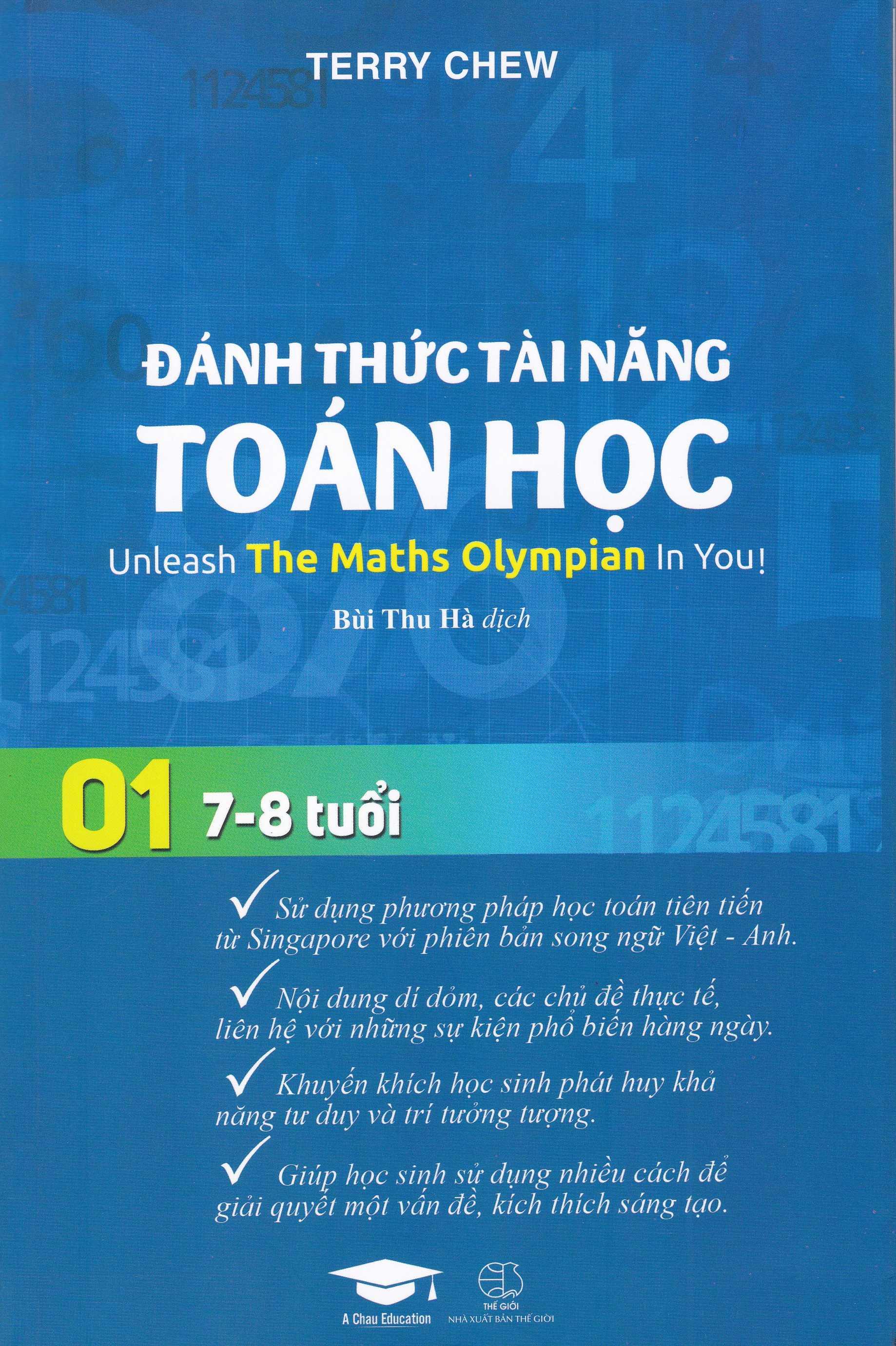 Đánh Thức Tài Năng Toán Học 01 - ( 7-8 Tuổi Unlesash The Maths Olympian In You(