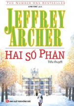 Hai Số Phận - Jeffrey Archer