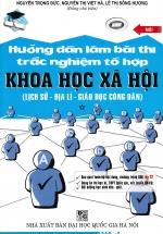 Hướng Dẫn Làm Bài Thi Trắc Nghiệm Tổ Hợp Khoa Học Xã Hội (Lịch Sử - Địa Lí - Giáo Dục Công Dân)