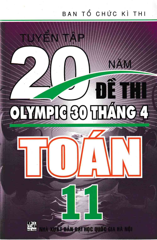 Tuyển Tập 20 Năm Đề Thi Olympic Toán Học Lớp 11