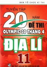 Tuyển Tập 20 Năm Đề Thi Olympic Địa Lí Lớp 11
