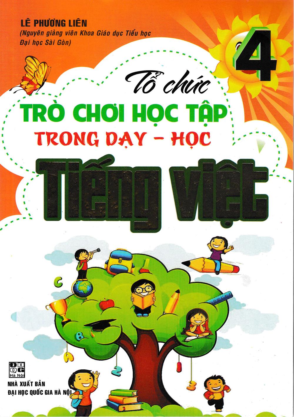 Tổ Chức Trò Chơi Trong Dạy Học Tiếng Việt Lớp 4 - EBOOK/PDF/PRC/EPUB