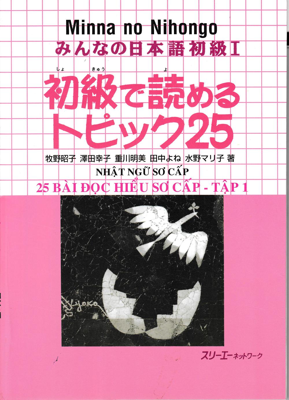 Minna no Nihongo - 25 Bài Đọc Hiểu Nhật Ngữ Sơ Cấp Tập 1