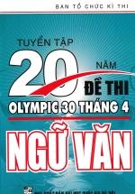 Tuyển Tập 20 Năm Đề Thi Olympic Ngữ Văn