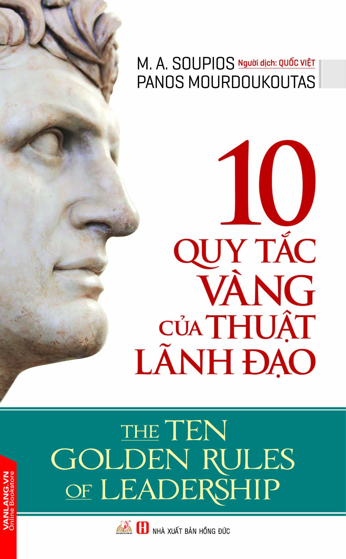 10 Quy Tắc Vàng Của Thuật Lãnh đạo - EBOOK/PDF/PRC/EPUB