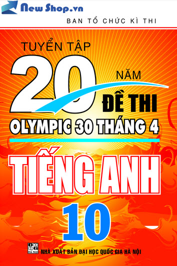 Tuyển Tập 20 Năm Đề Thi Olympic Tiếng Anh Lớp 10
