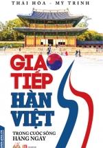 Giao Tiếp Hàn Việt Trong Cuộc Sống Hàng Ngày