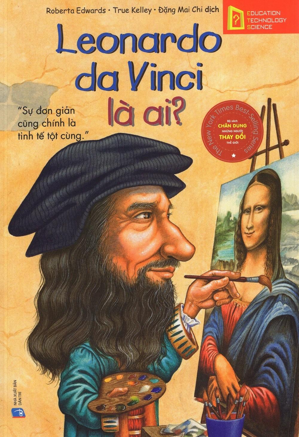 Bộ Sách Chân Dung Những Người Thay Đổi Thế Giới - Leonardo da Vinci Là Ai? - EBOOK/PDF/PRC/EPUB