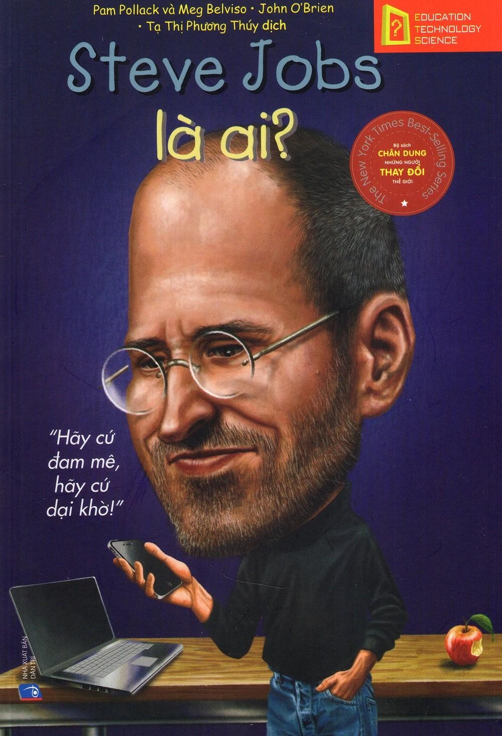 Bộ Sách Chân Dung Những Người Thay Đổi Thế Giới - Steve Jobs Là Ai? - EBOOK/PDF/PRC/EPUB