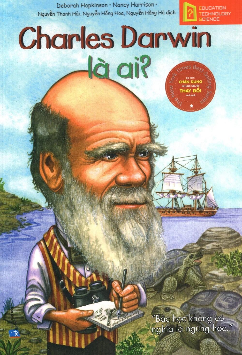 Bộ Sách Chân Dung Những Người Thay Đổi Thế Giới - Charles Darwin Là Ai? - EBOOK/PDF/PRC/EPUB