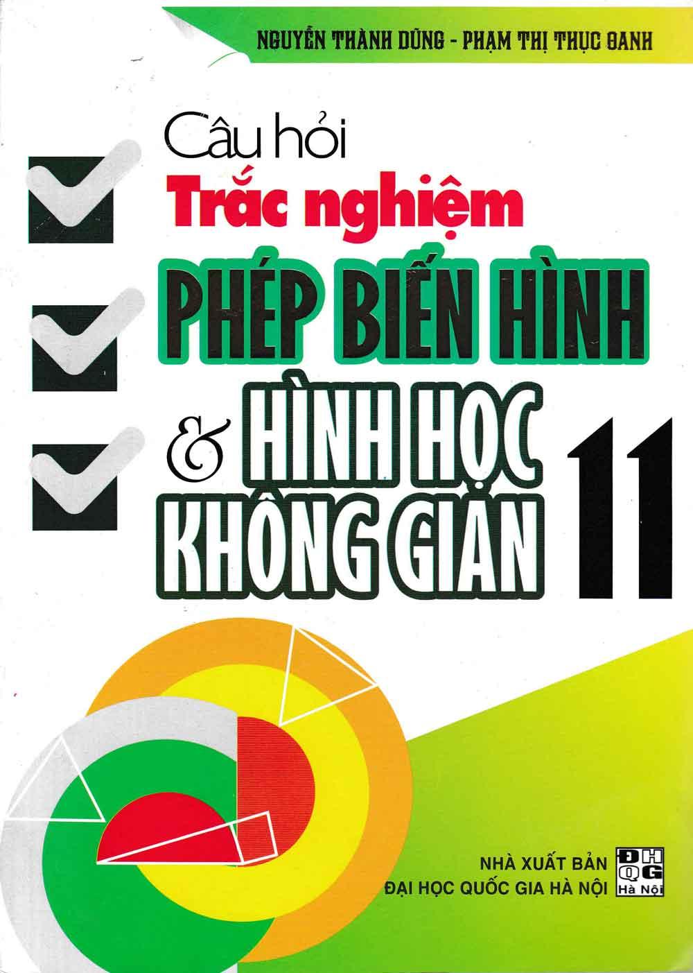 Câu Hỏi Trắc Nghiệm Phép Biến Hình Và Hình Học Không Gian 11 - EBOOK/PDF/PRC/EPUB